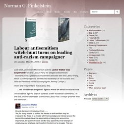 Labour antisemitism witch-hunt turns on leading anti-racism campaigner