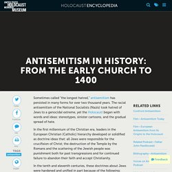 Antisemitism in History: From the Early Church to 1400