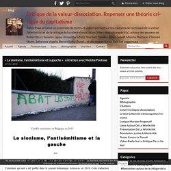 « Le sionisme, l'antisémitisme et la gauche » : entretien avec Moishe Postone - Critique radicale de la valeur
