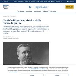 L'antisémitisme, une histoire vieille comme la gauche