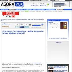 Chantage à l'antisémitisme : Maître Vergès vire le journaliste de chez lui !