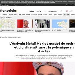 L'écrivain Mehdi Meklat accusé de racisme et d'antisémitisme: la polémique en 4actes