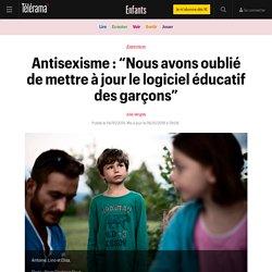 """Antisexisme : """"Nous avons oublié de mettre à jour le logiciel éducatif des garçons"""" - Enfants"""