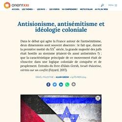 Antisionisme, antisémitisme et idéologie coloniale