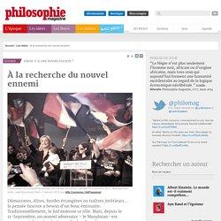 Les idées, Fascisme, Enquête, Alain Soral, Antisionisme, Antisméitisme, Musulman, Rascisme, Antimusulman, Marin Le Pen, Front National