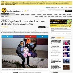 Chile adoptó medidas antisísmicas tras el destructor terremoto de 2010 - Desastre natural - Noticias, última hora, vídeos y fotos de Desastre natural en lainformacion.com