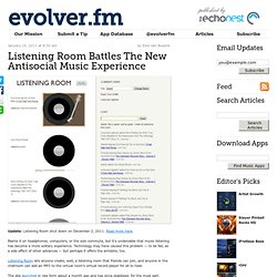 Listening Room Battles The New Antisocial Music Experience