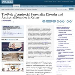 The Role of Antisocial Personality Disorder and Antisocial Behavior in Crime - Inquiries Journal