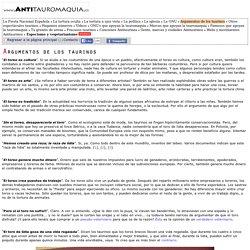 Antitauromaquia.es - Argumentos de los taurinos
