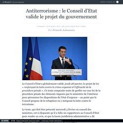 Antiterrorisme: le Conseil d'Etat valide le projet du gouvernement