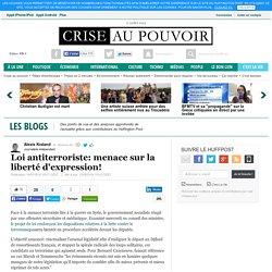 Loi antiterroriste: menace sur la liberté d'expression!
