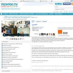L'ERP est-il l'antithèse de l'Entreprise 2.0 ? - techtoc.tv, web