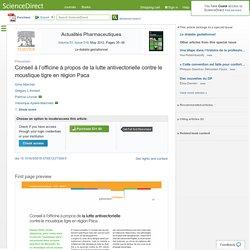 ACTUALITES PHARMACEUTIQUES - MAI 2012 - Conseil à l'officine à propos de la lutte antivectorielle contre le moustique tigre en région Paca