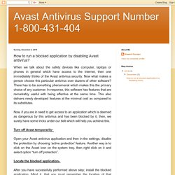 Avast Antivirus Support Number 1-800-431-404: How to run a blocked application by disabling Avast antivirus?