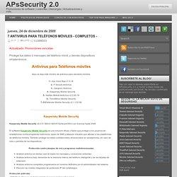 7 Antivirus para Teléfonos Móviles - Completos -