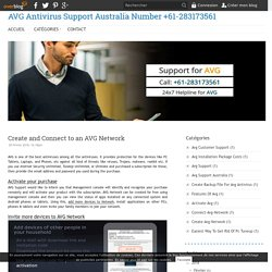 Create and Connect to an AVG Network - AVG Antivirus Support Australia Number +61-283173561
