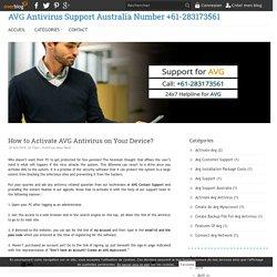 How to Activate AVG Antivirus on Your Device? - AVG Antivirus Support Australia Number +61-283173561