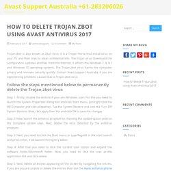 How to delete Trojan.zbot using Avast Antivirus 2017 - Avast Support Australia +61-283206026