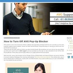 AVG Antivirus Support Australia Number +61-283206061: How to Turn Off AVG Pop-Up Blocker