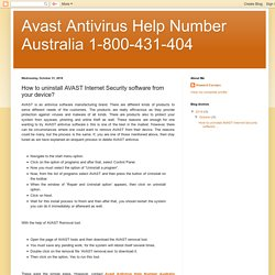 Avast Antivirus Help Number Australia 1-800-431-404: How to uninstall AVAST Internet Security software from your device?