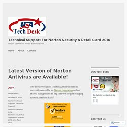 Latest Version of Norton Antivirus are Available! – Technical Support For Norton Security & Retail Card 2016