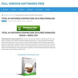 Total AV Antivirus Coupon Code 2016 Free Download - Full Version Softwa