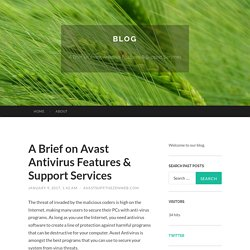 A Brief on Avast Antivirus Features & Support Services