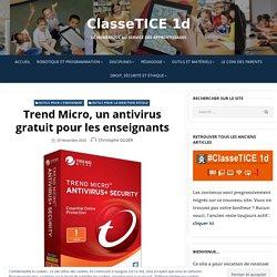 Trend Micro, un antivirus gratuit pour les enseignants