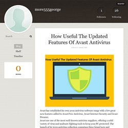 How Useful The Updated Features Of Avast Antivirus