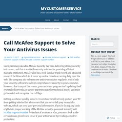 Call McAfee Support to Solve Your Antivirus Issues