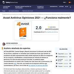 Avast Antivirus Opiniones 2021 — ¿Funciona realmente?