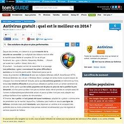 Antivirus gratuit : quel est le meilleur en 2014 ? - Des solutions de plus en plus performantes