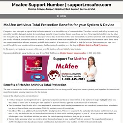McAfee Antivirus Total Protection Benefits & technical Support