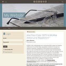Hoe Fout Code 1075 In McAfee Antivirus te Repareren? - My Website : powered by Doodlekit