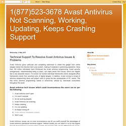 1(877)523-3678 Avast Antivirus Not Scanning, Working, Updating, Keeps Crashing Support: Technical Support To Resolve Avast Antivirus Issues & Problems