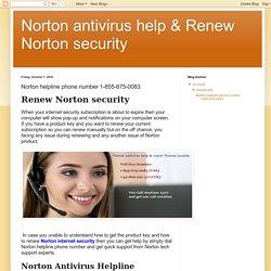 Norton antivirus help & Renew Norton security: Norton helpline phone number 1-855-675-0083