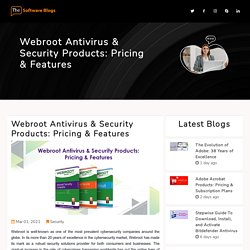 Webroot Antivirus & Security Products: Pricing & Features