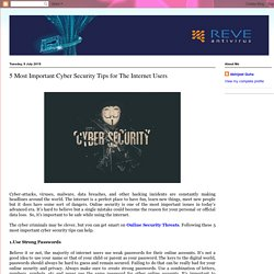 REVE Antivirus Software: 5 Most Important Cyber Security Tips for The Internet Users