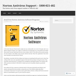 Avail Free Norton Antivirus Software Programs – Norton Antivirus Support – 1800-021-482