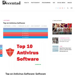 Top 10 Antivirus Software: Software Solution for PC, Mac and Android