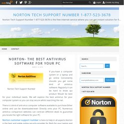 Norton- The Best Antivirus Software for Your PC - Norton Tech Support Number 1-877-523-3678