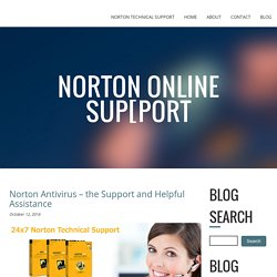 Norton Antivirus – the Support and Helpful Assistance