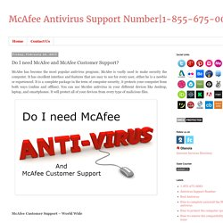 1-855-675-0083: Do I need McAfee and McAfee Customer Support?