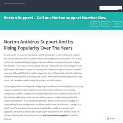 Norton Antivirus Support And Its Rising Popularity Over The Years – Norton Support – Call our Norton support Number Now