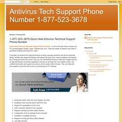 Antivirus Tech Support Phone Number 1-877-523-3678: 1–877–523–3678 Quick Heal Antivirus Technical Support Phone Number