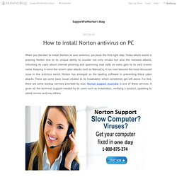 How to install Norton antivirus on PC - SupportForNorton's blog