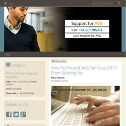 How To Prevent AVG Antivirus 2017 From Starting Up - AVG Technical Support Australia Number +61-283206061 : powered by Doodlekit