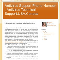 Antivirus Support Phone Number , Antivirus Technical Support,USA,Canada: 4 Methods to Add Exceptions to McAfee Anti-Virus