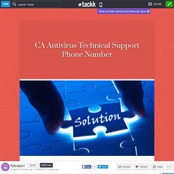 CA Antivirus Technical Support Phone Number
