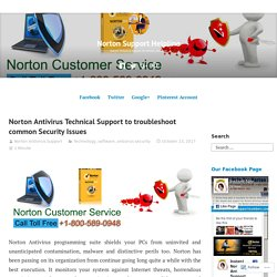 Norton Antivirus Technical Support to troubleshoot common Security Issues – Norton Support Helpline